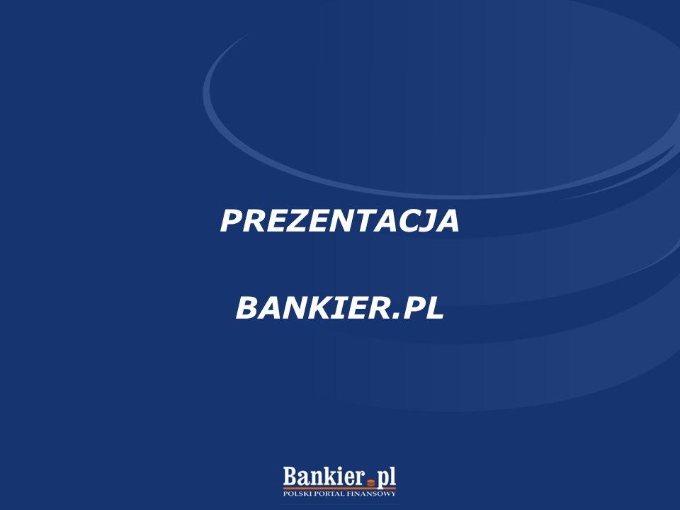 PREZENTACJA BANKIER.PL