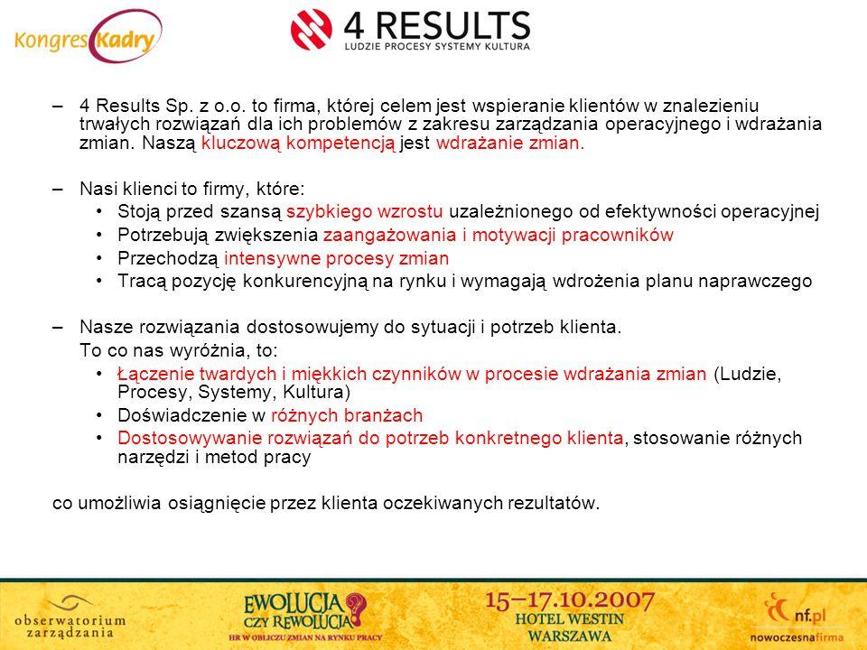 –4 Results Sp. z o.o. to firma, której celem jest wspieranie klientów w znalezieniu trwałych rozwiązań dla ich problemów z zakresu zarządzania operacy