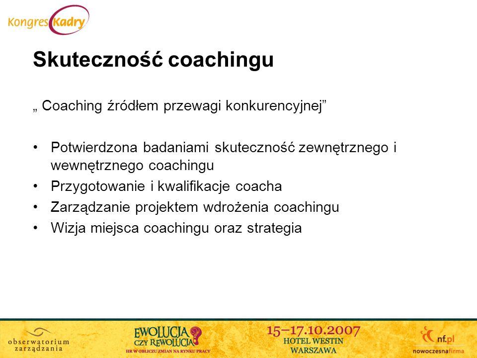 Trendy coachingu na świecie Obszary integracji coachingu w procesy biznesowe Obszary specjalizacji / programy coachingowe Detaliczność a korporacyjność coachingu Standardy / akredytacje Edukacja