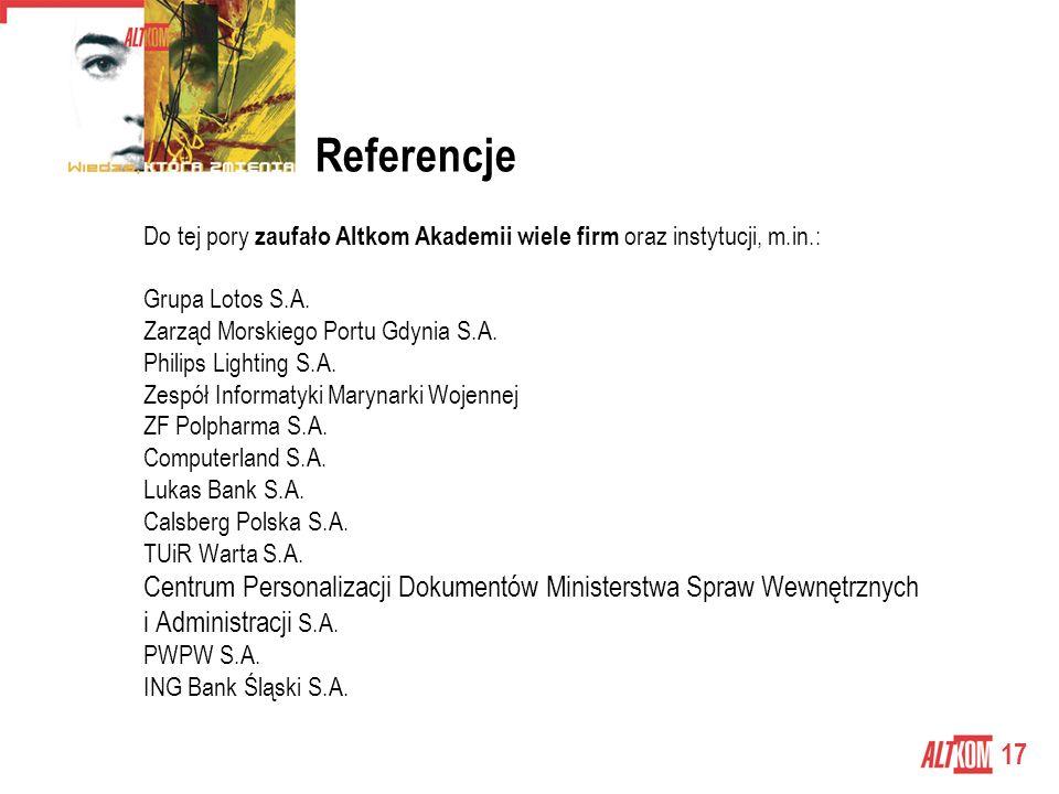 17 Referencje Do tej pory zaufało Altkom Akademii wiele firm oraz instytucji, m.in.: Grupa Lotos S.A.