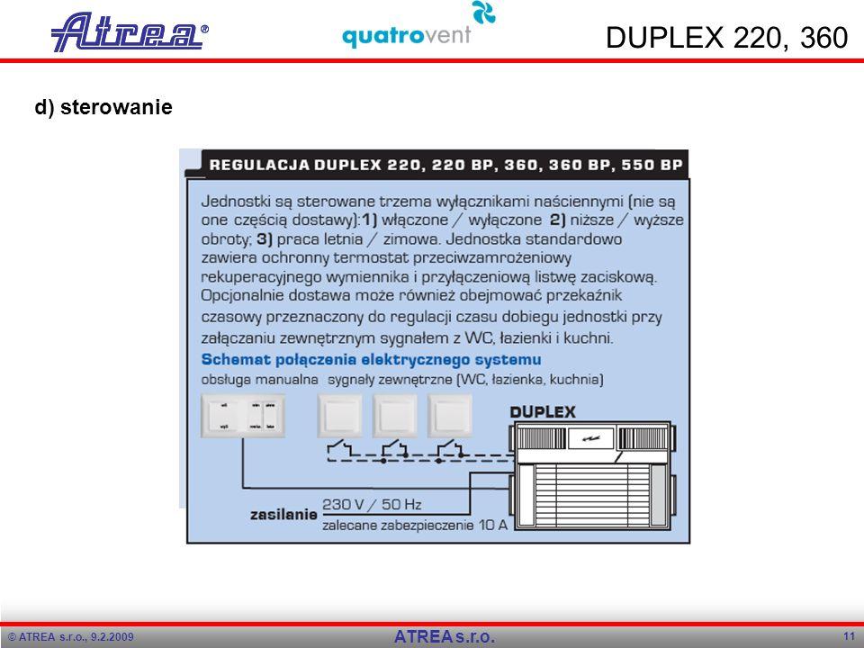 © ATREA s.r.o., 9.2.2009 11 ATREA s.r.o. DUPLEX 220, 360 d) sterowanie