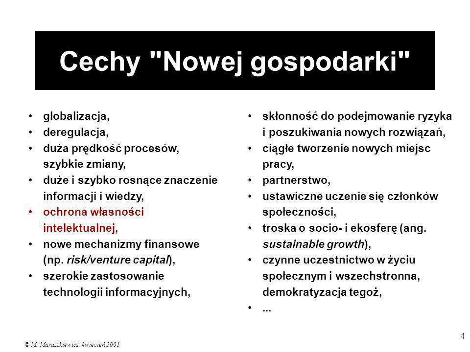 © M. Muraszkiewicz, kwiecień 2001 4 Cechy