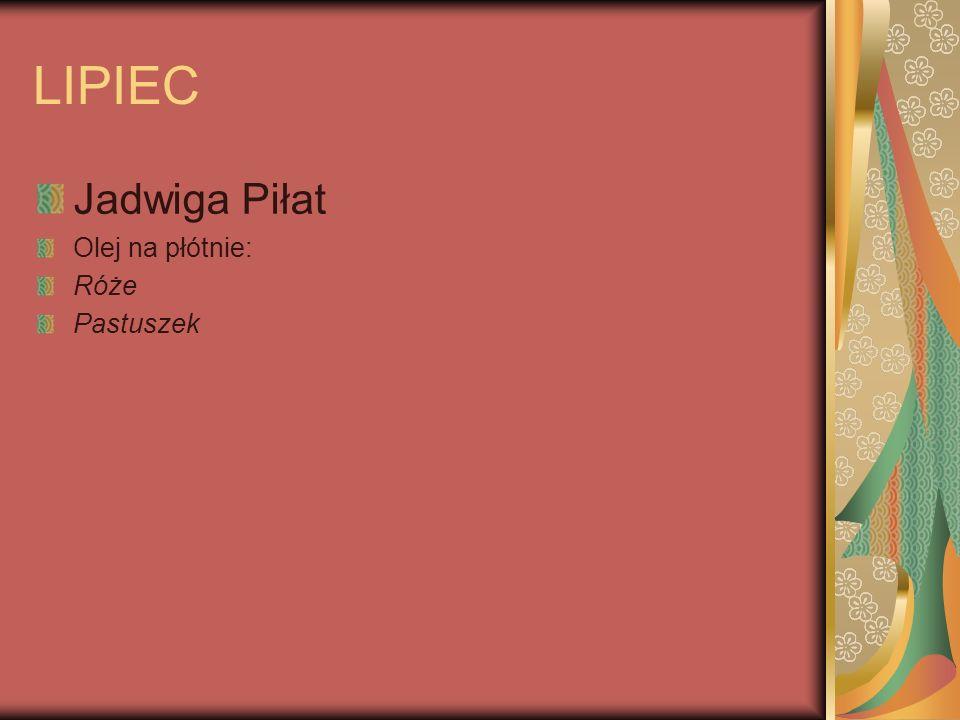 LIPIEC Jadwiga Piłat Olej na płótnie: Róże Pastuszek