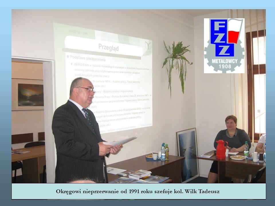 Okręgowi nieprzerwanie od 1991 roku szefuje kol. Wilk Tadeusz