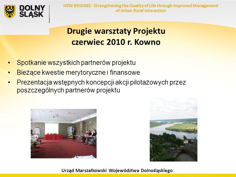 Urząd Marszałkowski Województwa Dolnośląskiego Drugie warsztaty Projektu czerwiec 2010 r. Kowno Spotkanie wszystkich partnerów projektu Bieżące kwesti