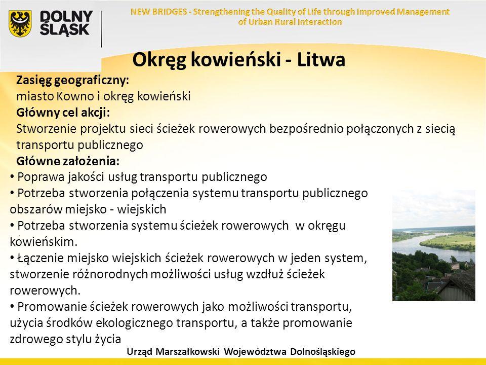 Urząd Marszałkowski Województwa Dolnośląskiego Okręg kowieński - Litwa Zasięg geograficzny: miasto Kowno i okręg kowieński Główny cel akcji: Stworzeni