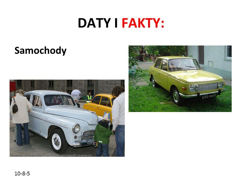 10-8-5 DATY I FAKTY: Samochody