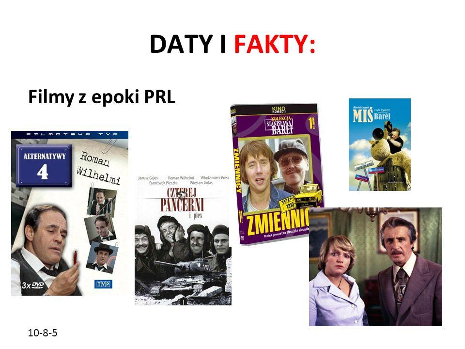10-8-5 DATY I FAKTY: Filmy z epoki PRL