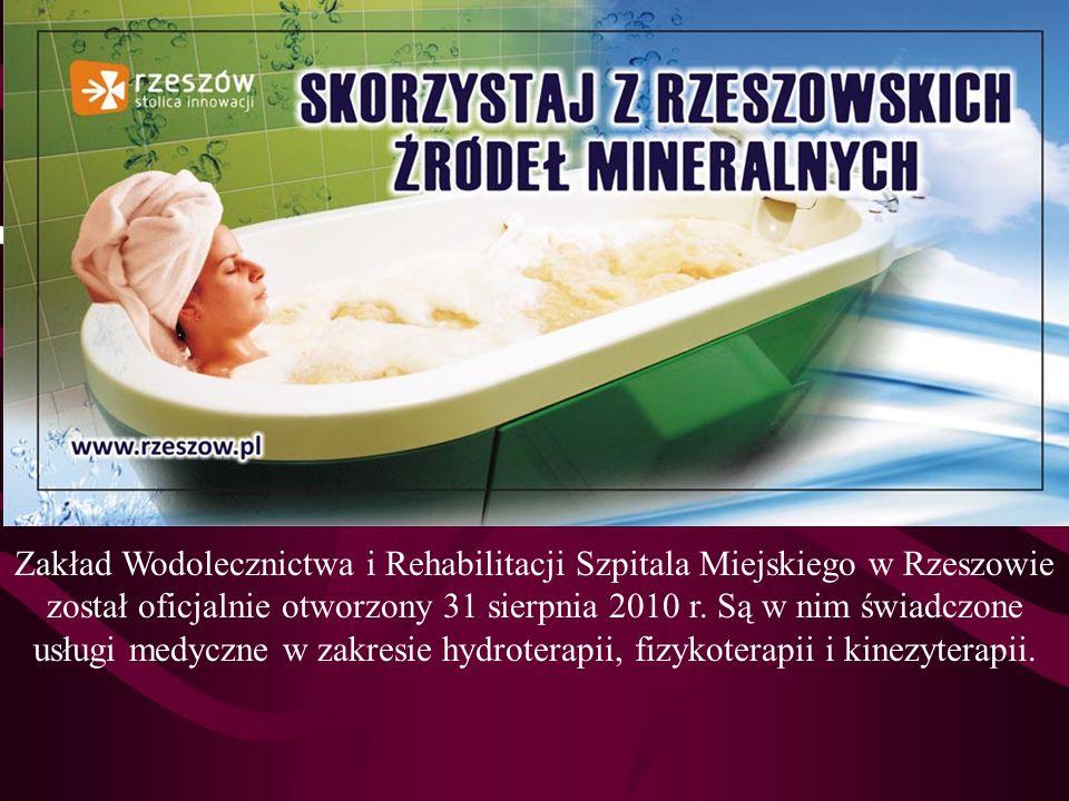 Zakład Wodolecznictwa i Rehabilitacji Szpitala Miejskiego w Rzeszowie został oficjalnie otworzony 31 sierpnia 2010 r. Są w nim świadczone usługi medyc