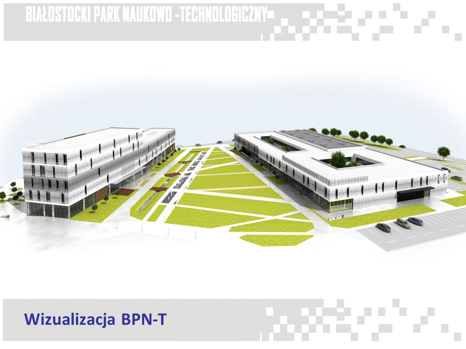 Inkubator Technologiczny i Administracja BPN-T