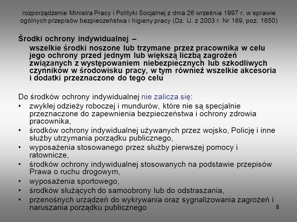 8 rozporządzenie Ministra Pracy i Polityki Socjalnej z dnia 26 września 1997 r. w sprawie ogólnych przepisów bezpieczeństwa i higieny pracy (Dz. U. z