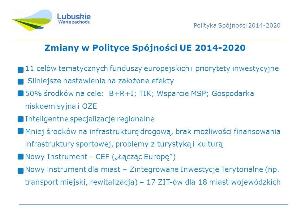 Zmiany w Polityce Spójności UE 2014-2020 11 celów tematycznych funduszy europejskich i priorytety inwestycyjne Silniejsze nastawienia na założone efek