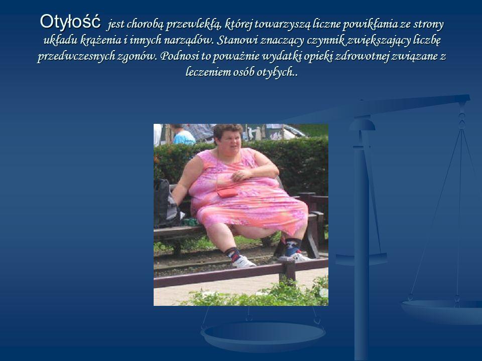 Otyłość jest chorobą przewlekłą, której towarzyszą liczne powikłania ze strony układu krążenia i innych narządów. Stanowi znaczący czynnik zwiększając
