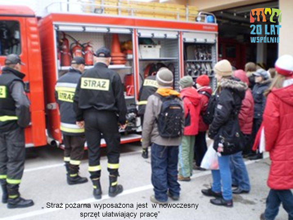 Straż pożarna wyposażona jest w nowoczesny sprzęt ułatwiający pracę