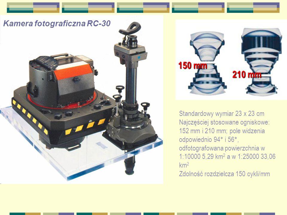 Kamera fotograficzna RC-30 150 mm 210 mm Standardowy wymiar 23 x 23 cm Najczęściej stosowane ogniskowe: 152 mm i 210 mm; pole widzenia odpowiednio 94°