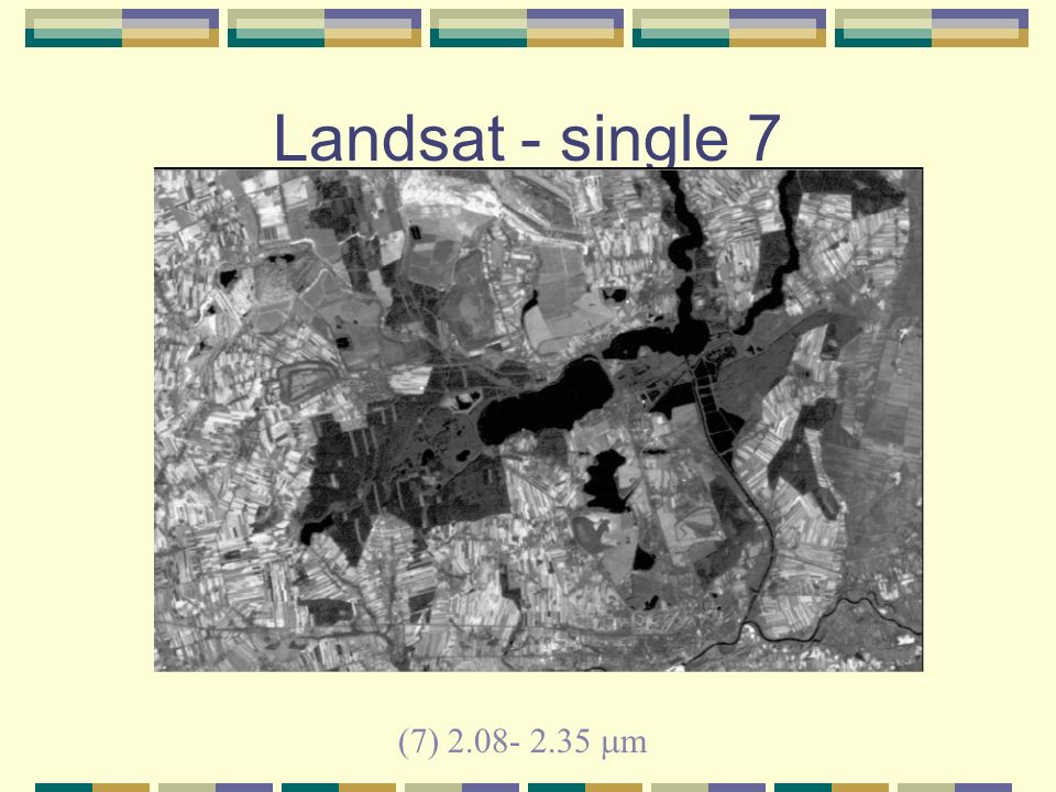 Landsat - single 7 (7) 2.08- 2.35 m
