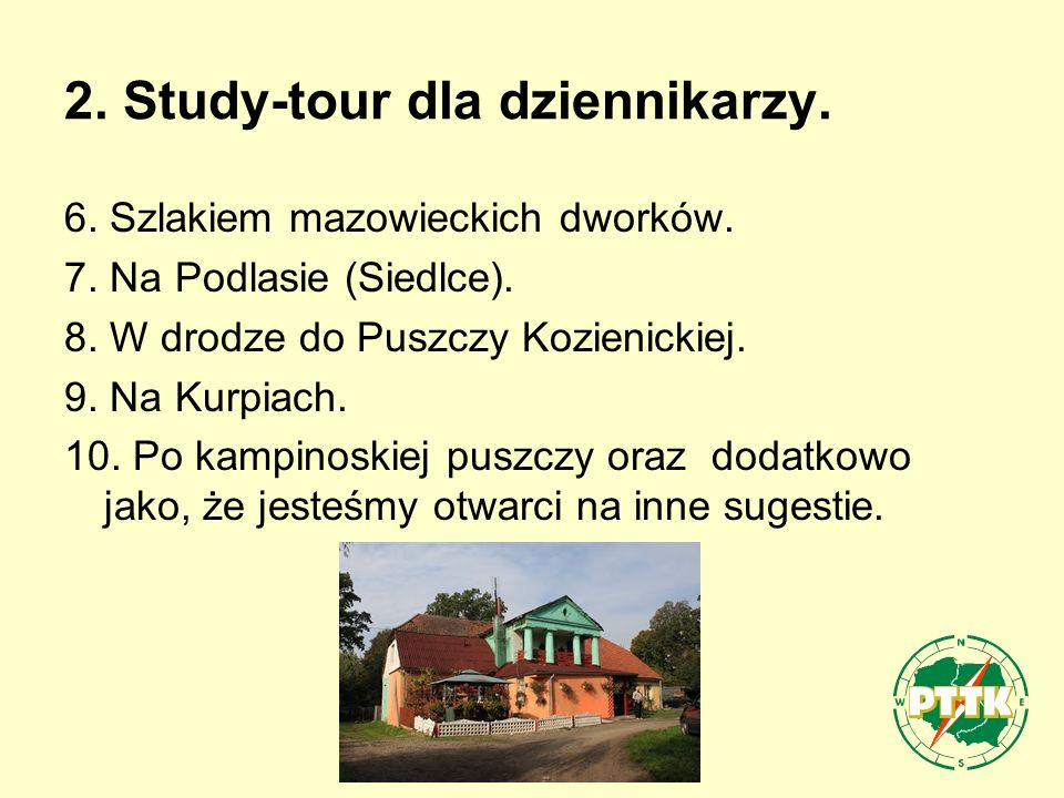 2. Study-tour dla dziennikarzy. 6. Szlakiem mazowieckich dworków.