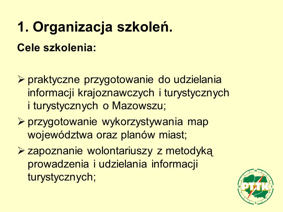 zapoznanie z opracowywanym przez PTTK Kanonem krajoznawczym województwa mazowieckiego w wersji elektronicznej i nabycie umiejętności z niego korzystania; zapoznanie z najciekawszymi szlakami turystycznymi na Mazowszu i odznakami krajoznawczymi i turystycznymi.