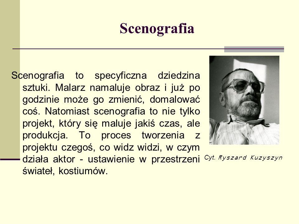 Jerzy Moskal: Scenografia to po prostu świat Scenografia to dekoracja, kostiumy, rekwizyty, charakteryzacja postaci i oświetlenie, czyli plastyczna oprawa widowiska (filmu, sztuki teatralnej, spektaklu operowego, baletowego lub telewizyjnego).