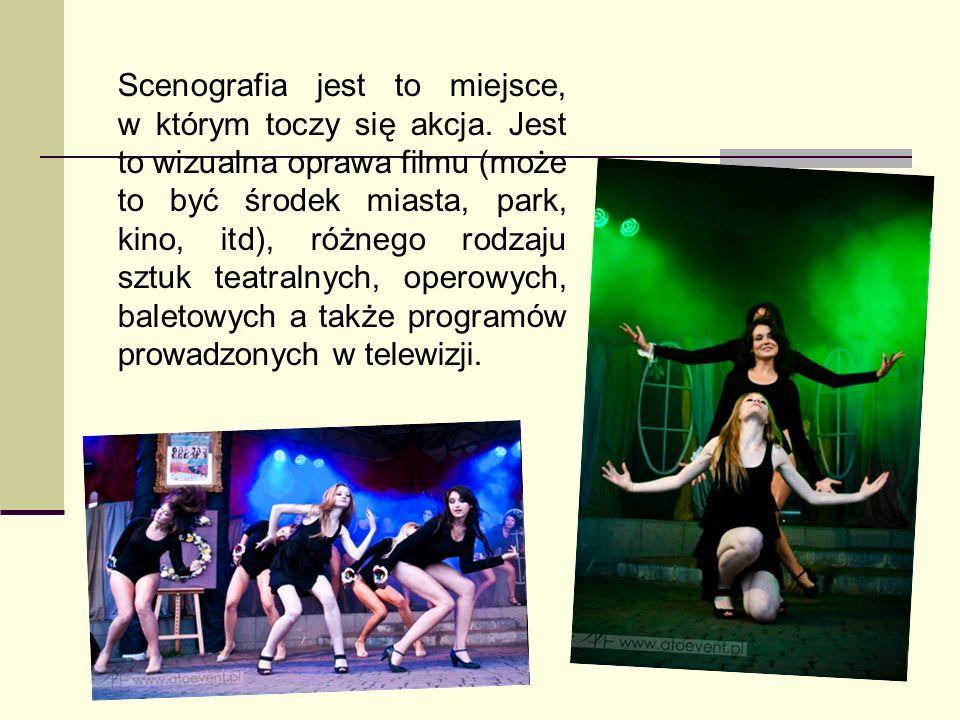 Scenografia To plastyczna oprawa filmu, sztuki teatralnej, widowiska operowego, baletowego lub telewizyjnego.