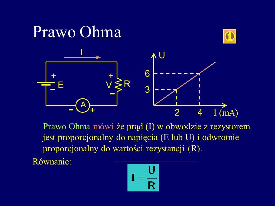 Prawo Ohma Prawo Ohma mówi że prąd (I) w obwodzie z rezystorem jest proporcjonalny do napięcia (E lub U) i odwrotnie proporcjonalny do wartości rezyst