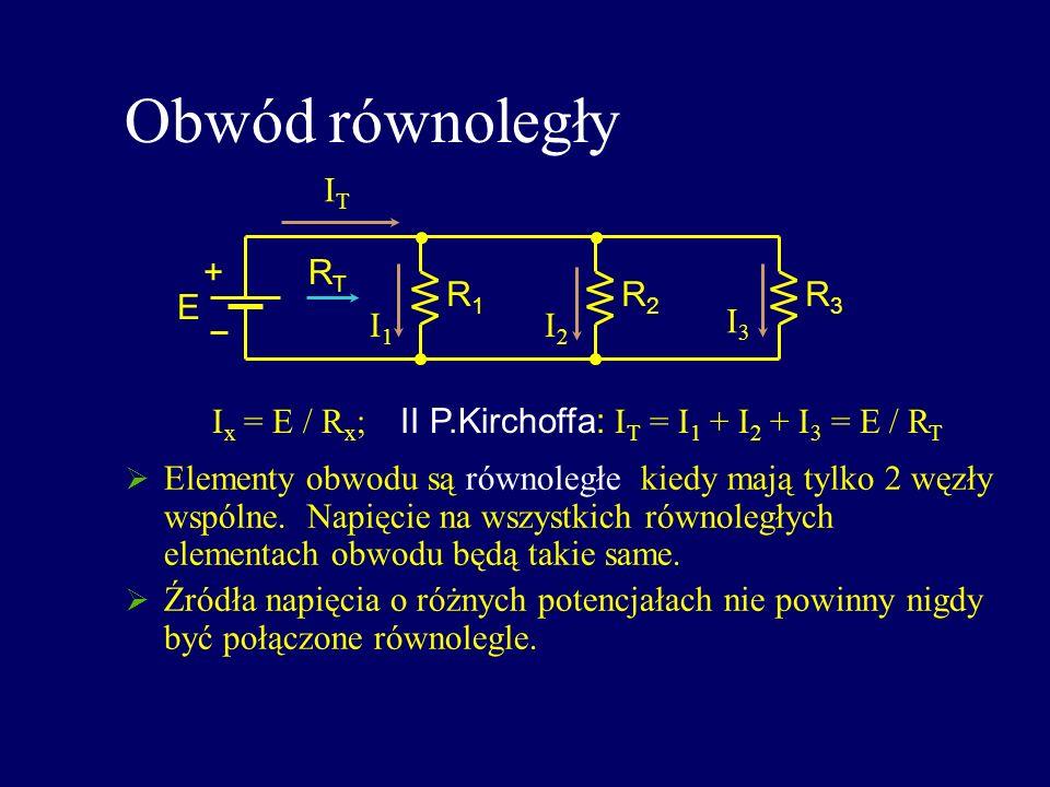 Obwód równoległy Elementy obwodu są równoległe kiedy mają tylko 2 węzły wspólne. Napięcie na wszystkich równoległych elementach obwodu będą takie same