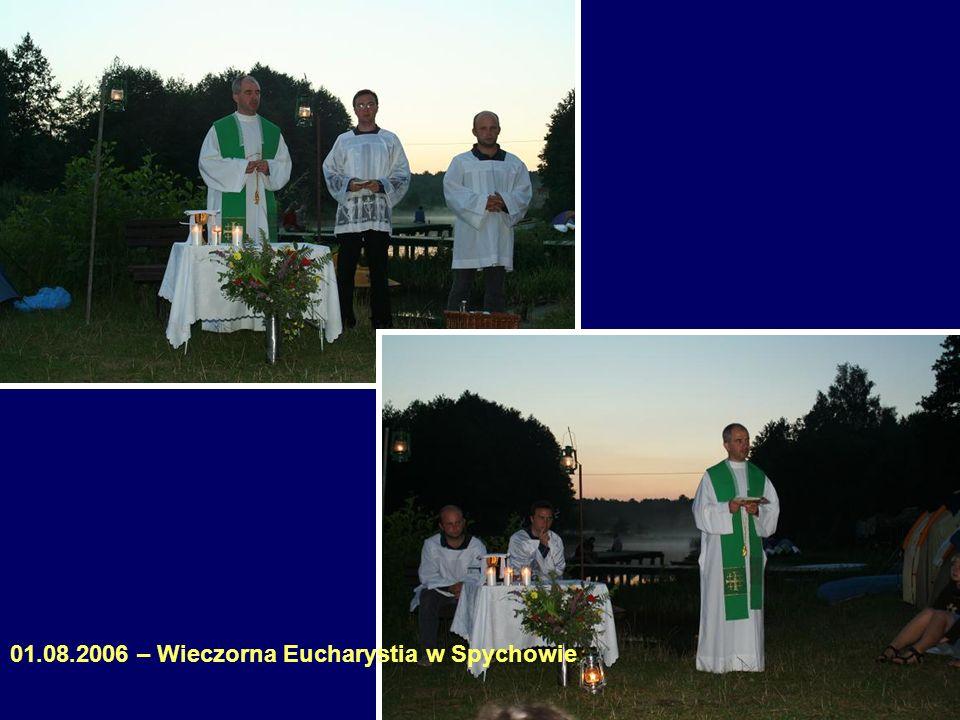 01.08.2006 – Wieczorna Eucharystia w Spychowie
