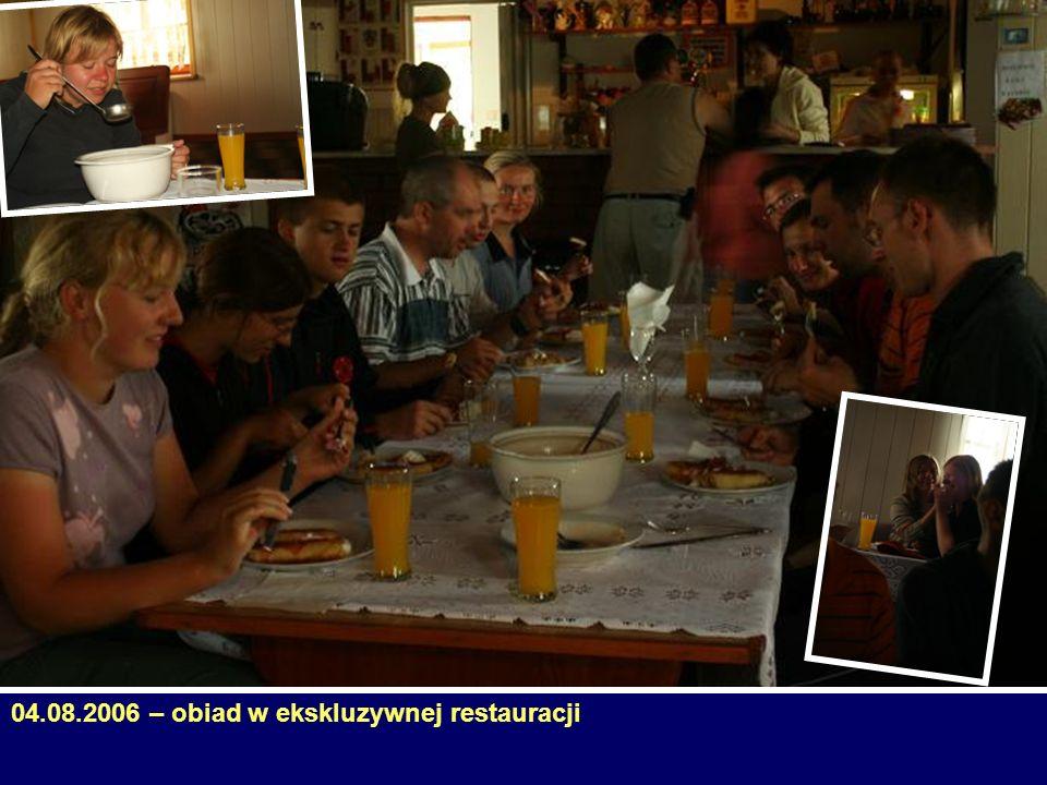 04.08.2006 – obiad w ekskluzywnej restauracji