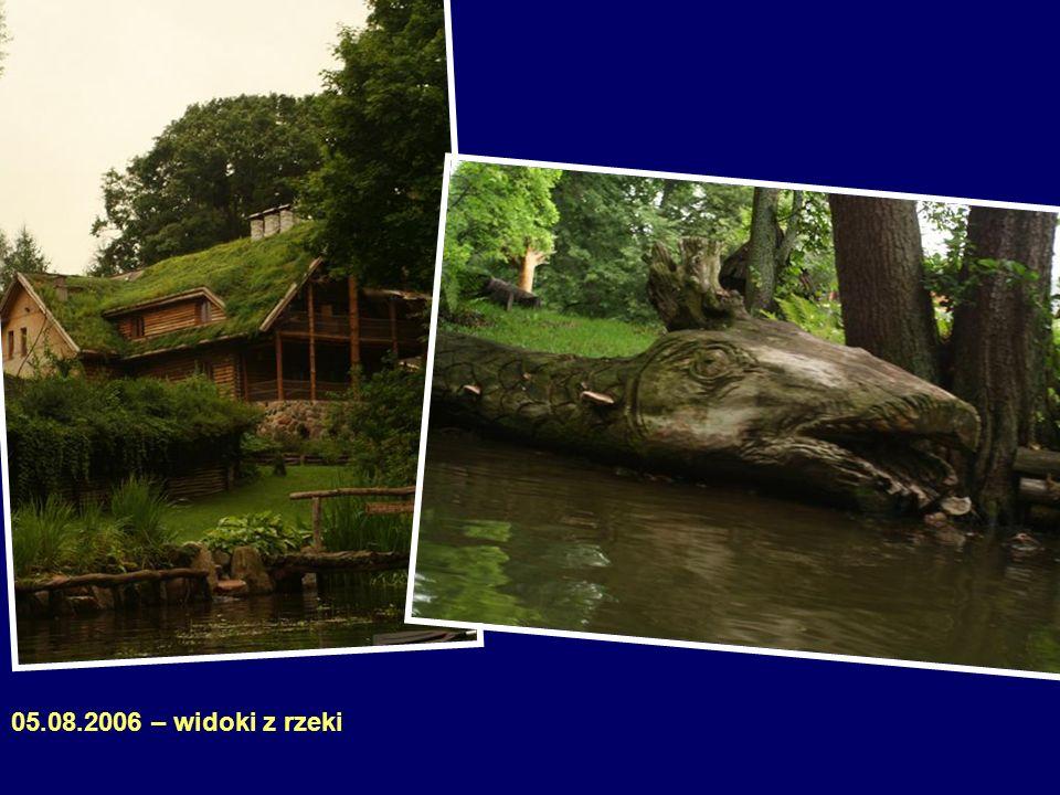 05.08.2006 – widoki z rzeki