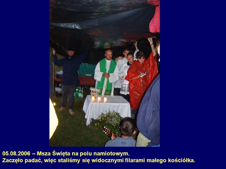 05.08.2006 – Msza Święta na polu namiotowym.