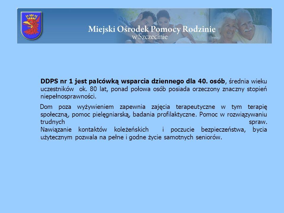 DDPS nr 1 jest palcówką wsparcia dziennego dla 40. osób, średnia wieku uczestników ok. 80 lat, ponad połowa osób posiada orzeczony znaczny stopień nie