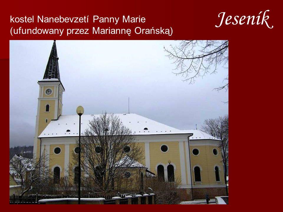 kostel Nanebevzetí Panny Marie (ufundowany przez Mariannę Orańską) Jeseník