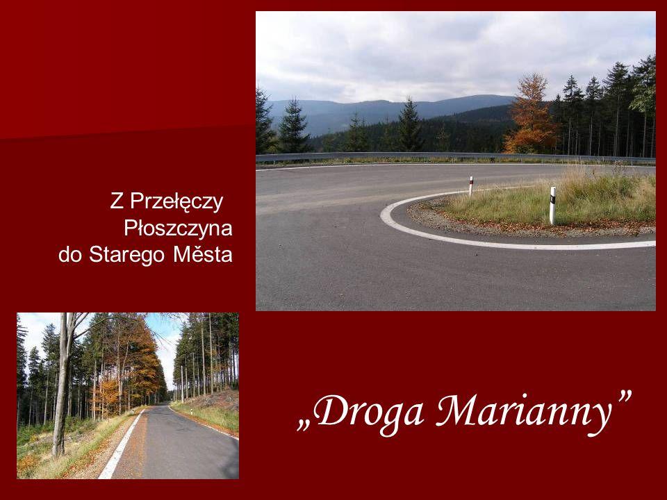 Z Przełęczy Płoszczyna do Starego Města Droga Marianny