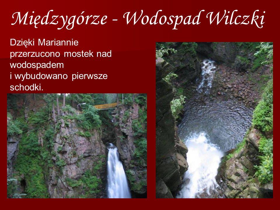 Dzięki Mariannie przerzucono mostek nad wodospadem i wybudowano pierwsze schodki. Międzygórze - Wodospad Wilczki