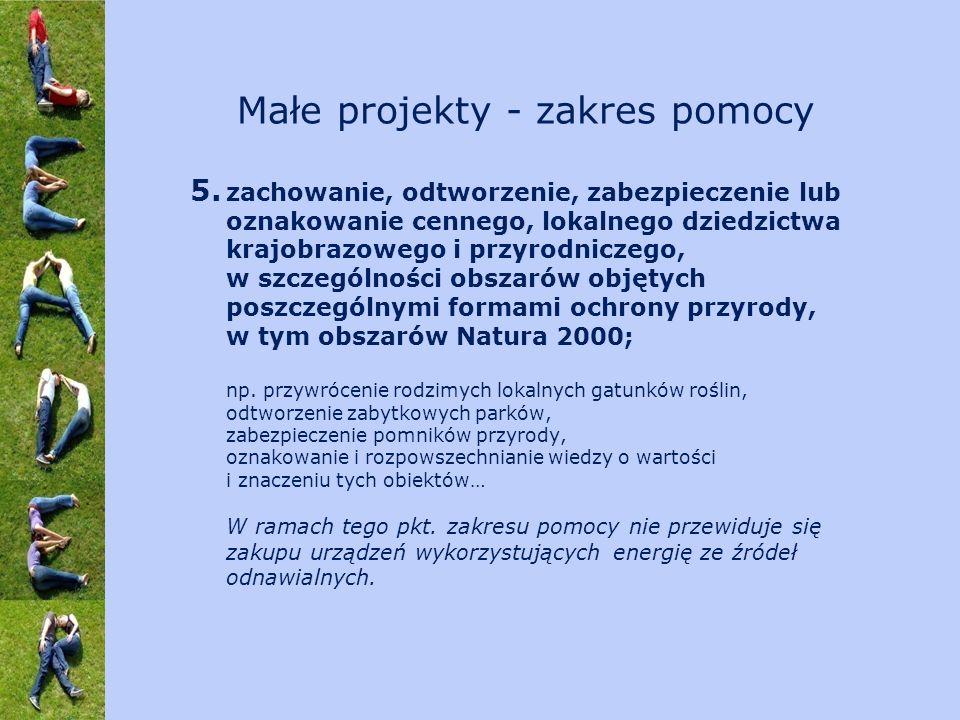 5. zachowanie, odtworzenie, zabezpieczenie lub oznakowanie cennego, lokalnego dziedzictwa krajobrazowego i przyrodniczego, w szczególności obszarów ob
