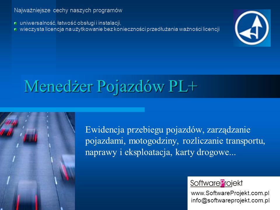 Menedżer Pojazdów PL+ Ewidencja przebiegu pojazdów, zarządzanie pojazdami, motogodziny, rozliczanie transportu, naprawy i eksploatacja, karty drogowe.