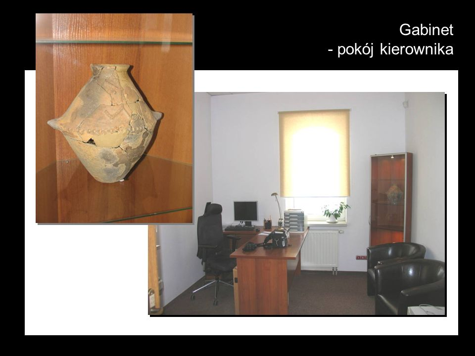 Gabinet - pokój kierownika