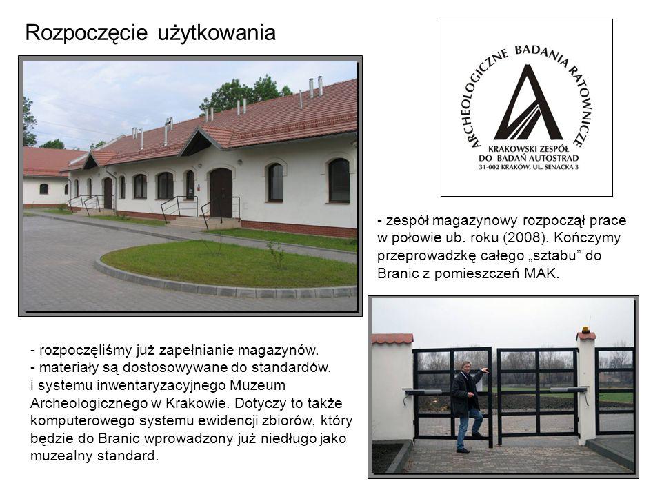 - rozpoczęliśmy już zapełnianie magazynów. - materiały są dostosowywane do standardów. i systemu inwentaryzacyjnego Muzeum Archeologicznego w Krakowie