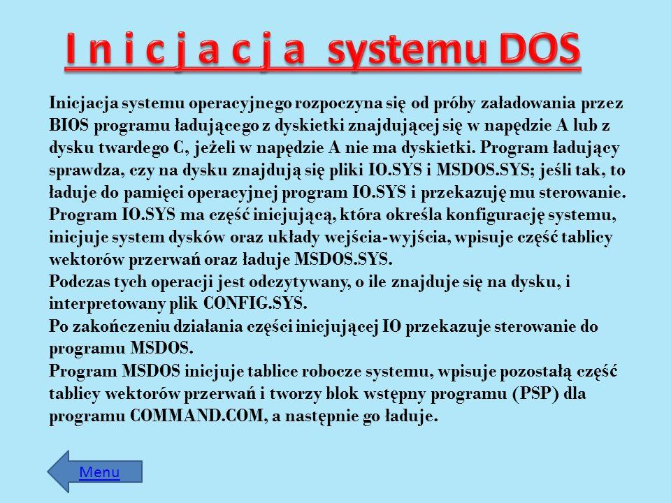 Inicjacja systemu operacyjnego rozpoczyna si ę od próby załadowania przez BIOS programu ładuj ą cego z dyskietki znajduj ą cej si ę w nap ę dzie A lub
