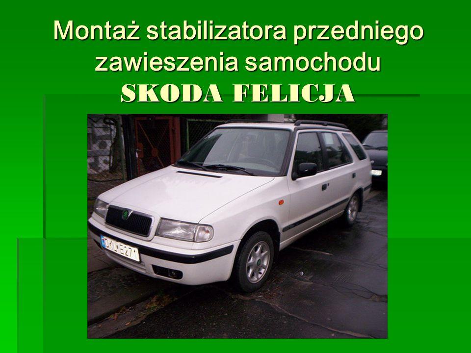 Montaż stabilizatora przedniego zawieszenia samochodu SKODA FELICJA