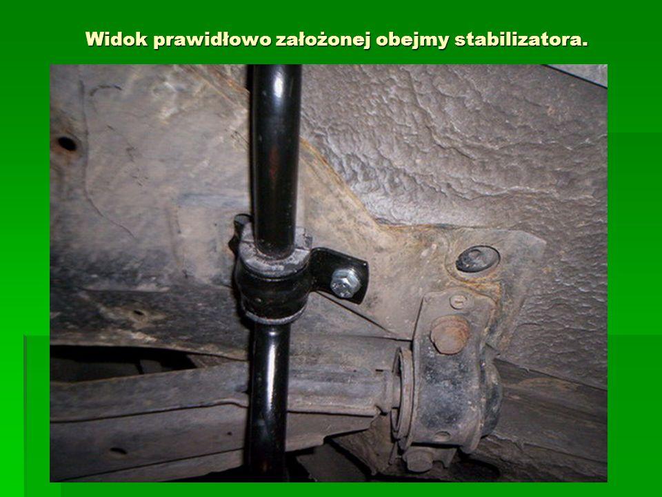 Widok prawidłowo założonej obejmy stabilizatora.