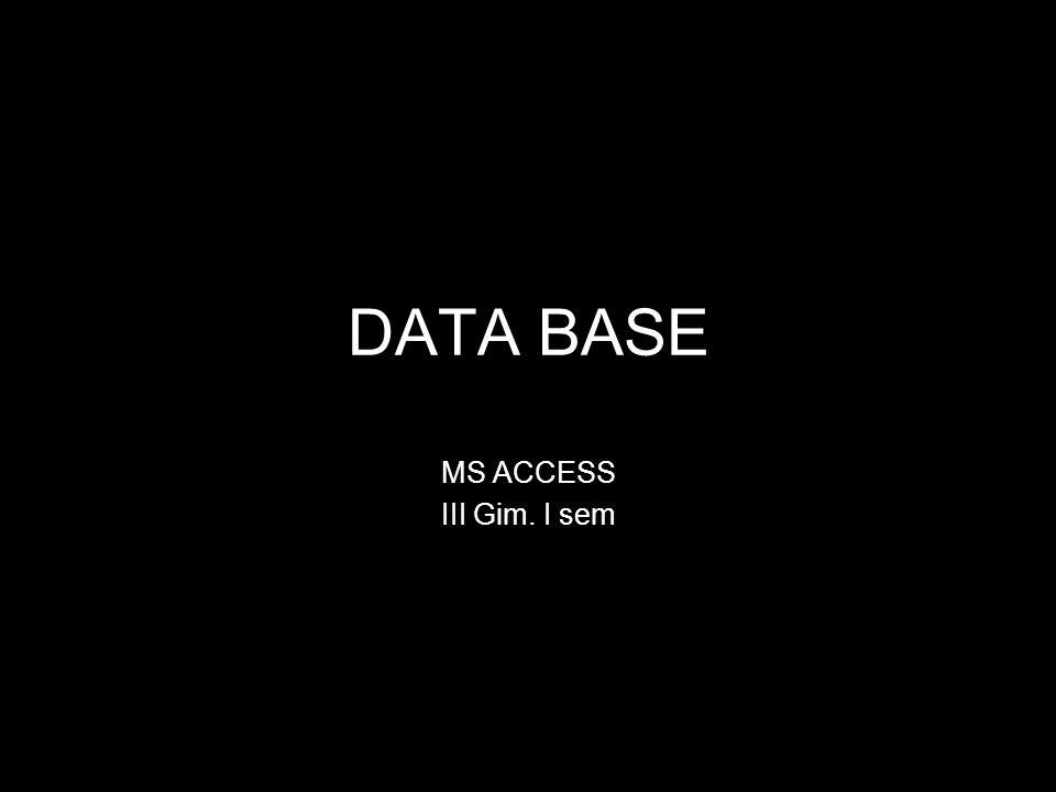 2 Info Microsoft Access jest programem baz danych.