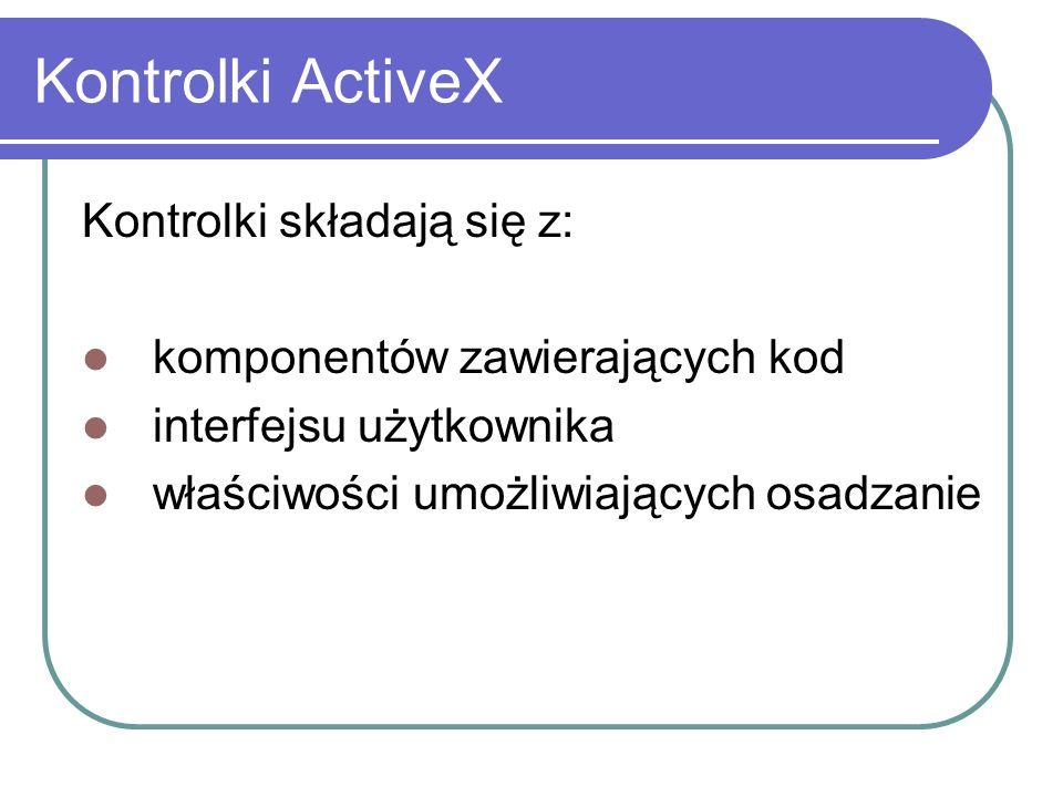 Dokumenty ActiveX umożliwiają tworzenie aplikacji działającej dobrze zarówno samodzielnie, jak i osadzone wewnątrz przeglądarki internetowej dokumenty ActiveX są przeniesieniem OLE w środowisko Internetu świetne udogodnienie dla internautów (patrz Acrobat Reader) http://www.zie.pg.gda.pl/plan/Isem_ZO.pdf