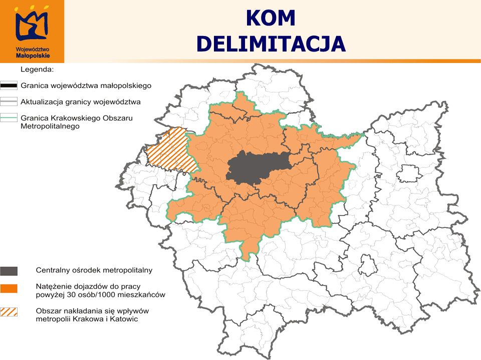 KOM obejmuje: 51 gmin 8 powiatów 14 miast 1,4 mln ludności 45% ludności woj.