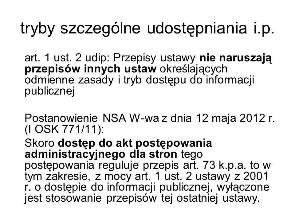 Ograniczenia dostępu Prawo do prywatności: Wyrok WSA w Kielcach z dnia 26 czerwca 2008 (II SAB/Ke 18/08): 1.