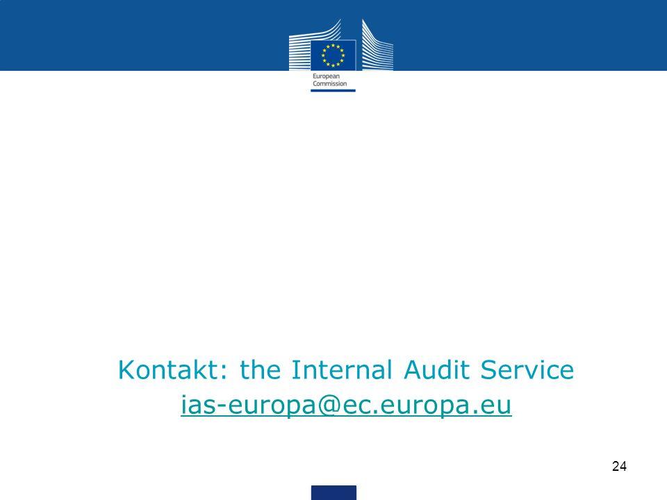 Kontakt: the Internal Audit Service ias-europa@ec.europa.eu ias-europa@ec.europa.eu 24