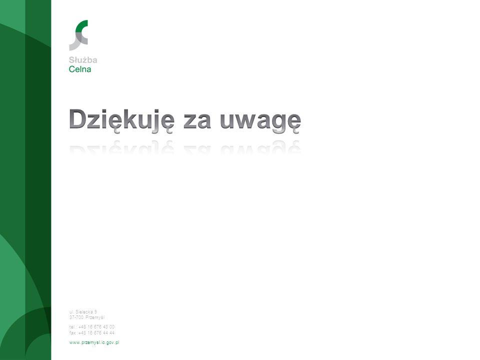 ul. Sielecka 9 37-700 Przemyśl tel.: +48 16 676 43 00 fax :+48 16 676 44 44 www.przemysl.ic.gov.pl