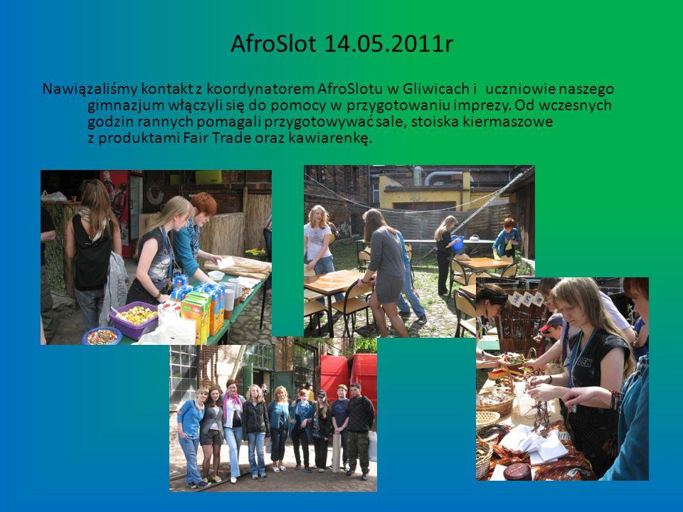 AfroSlot 14.05.2011r Nawiązaliśmy kontakt z koordynatorem AfroSlotu w Gliwicach i uczniowie naszego gimnazjum włączyli się do pomocy w przygotowaniu i