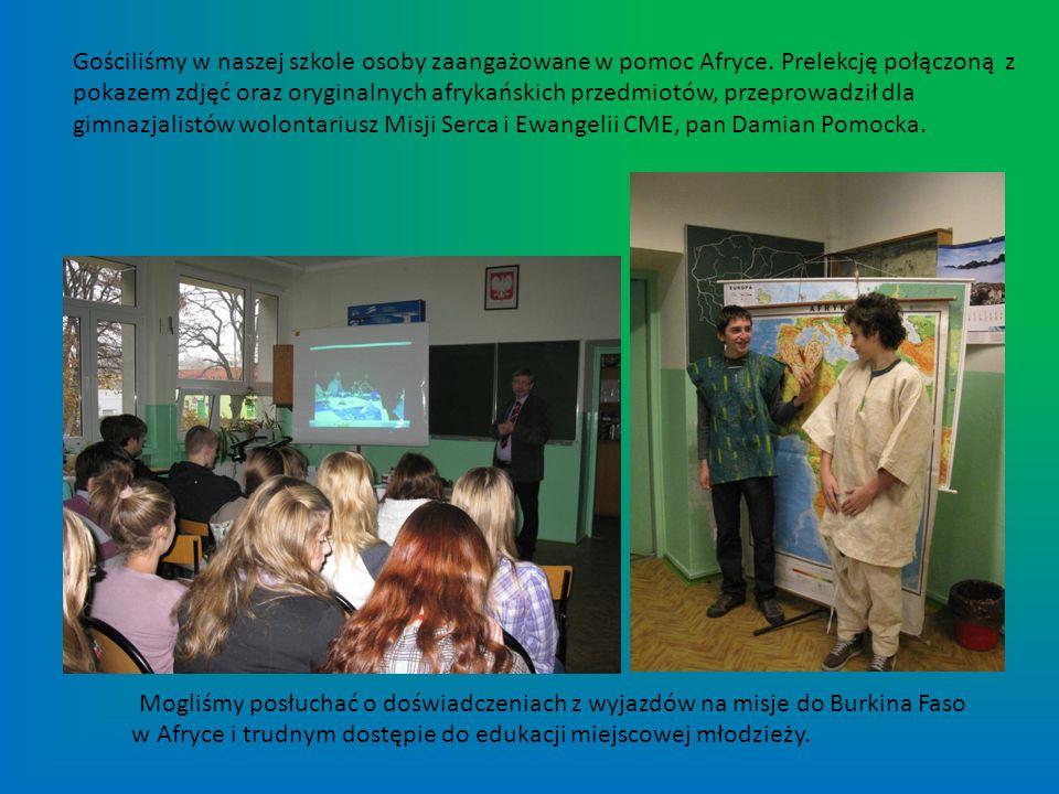 Gościliśmy w naszej szkole osoby zaangażowane w pomoc Afryce. Prelekcję połączoną z pokazem zdjęć oraz oryginalnych afrykańskich przedmiotów, przeprow