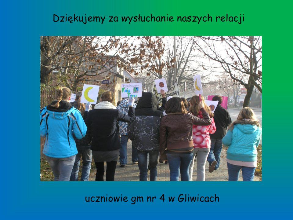 Dziękujemy za wysłuchanie naszych relacji uczniowie gm nr 4 w Gliwicach